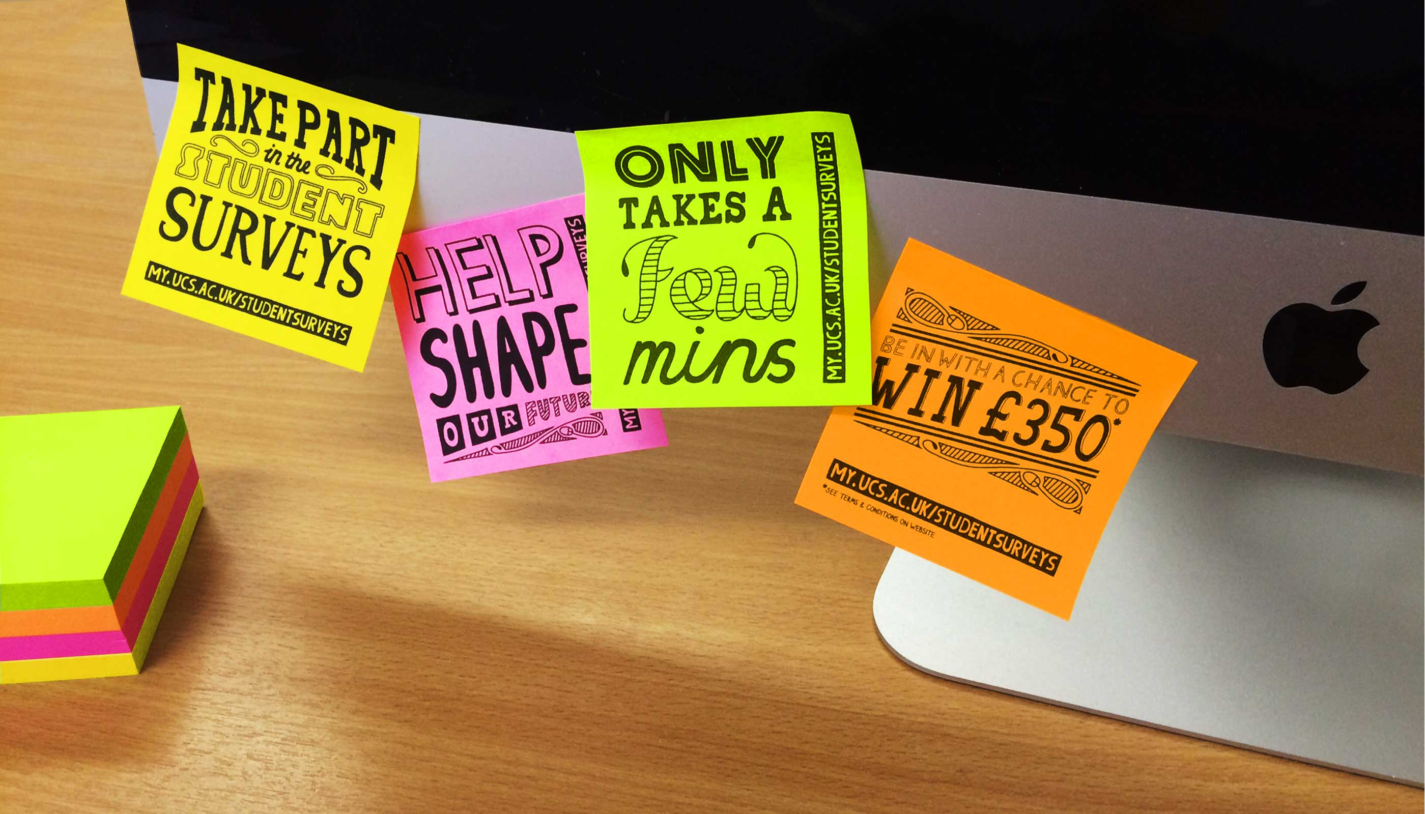 Post it notes marketing campaign for the 2016 student surveys at University Campus Suffolk.