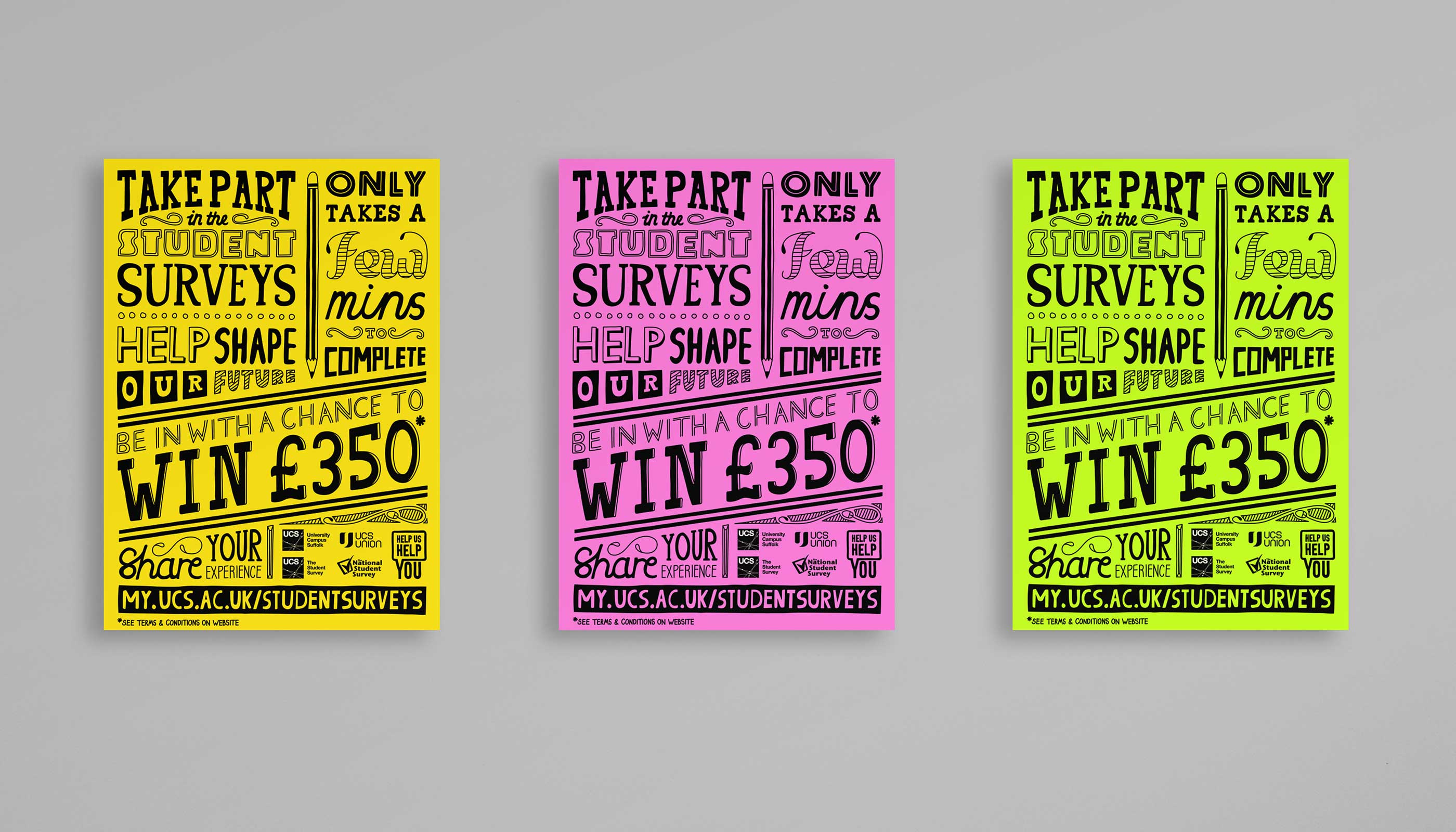 Poster design and print for the 2016 student surveys at University Campus Suffolk.